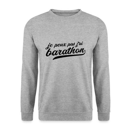 Je peux pas j'ai Barathon - Sweat-shirt Homme