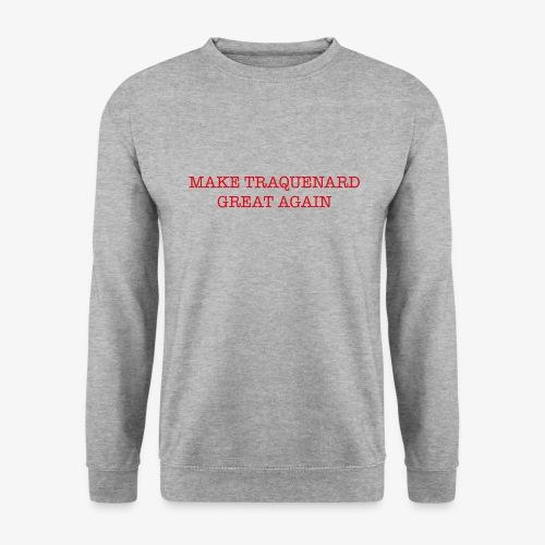 TRAQUENARD GREAT AGAIN - Sweat-shirt Homme