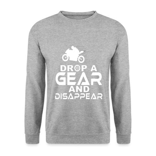 Drop a gear and disappear - Men's Sweatshirt