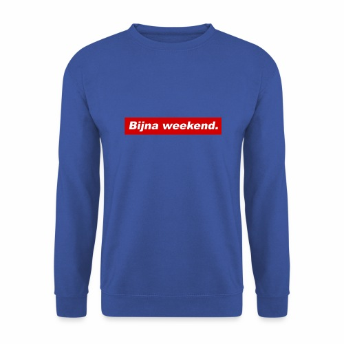 Bijna weekend. - Mannen sweater