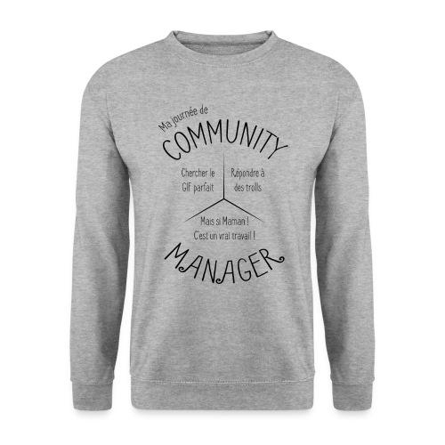 Le Design idéal pour le Community Manager - Sweat-shirt Homme