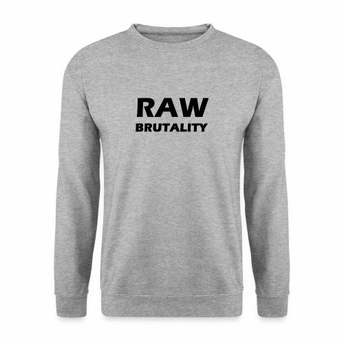 Raw Brutality - Männer Pullover