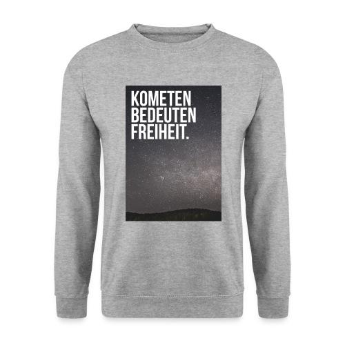 Kometen bedeuten Freiheit. - Männer Pullover