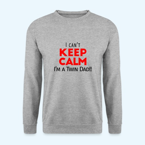 I Can't Keep Calm (Dad's Only!) - Mannen sweater