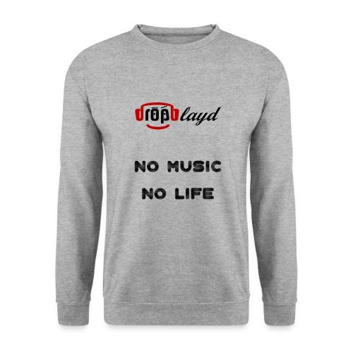 dropblayd Merch - No Music No Life - Männer Pullover