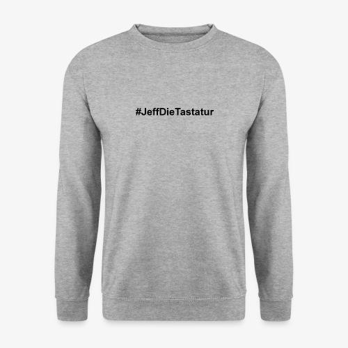 hashtag jeffdietastatur schwarz - Männer Pullover