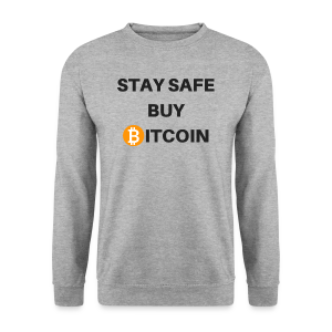 stay safe buy bitcoin - Männer Pullover