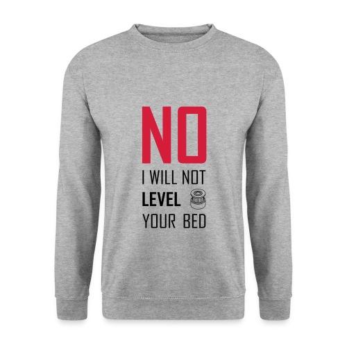 No I will not level your bed (vertical) - Men's Sweatshirt