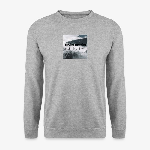 i make movies, and i like it - Mannen sweater