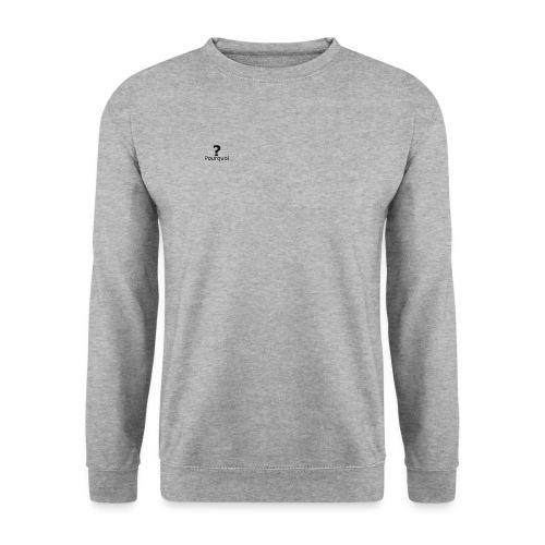 Pourquoi - Sweat-shirt Unisex