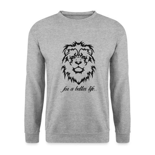 for a better life - Men's Sweatshirt