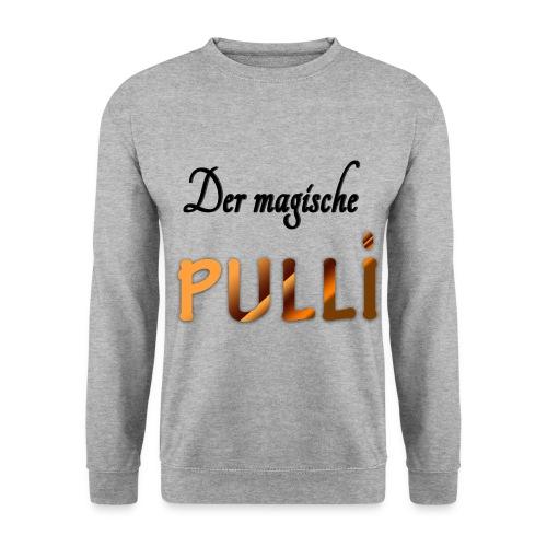Der magische Pulli - Unisex Sweatshirt
