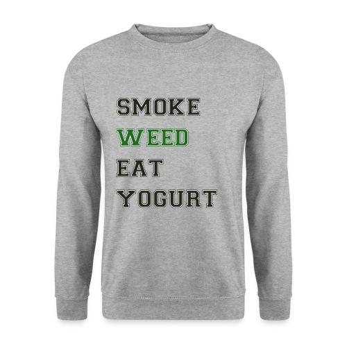 Smoke Weed Eat Yogurt - Men's Sweatshirt