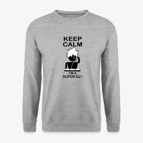 KEEP CALM SUPER DJ B&W - Sweat-shirt Unisex
