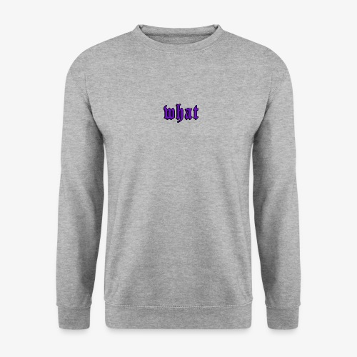 What - Unisex sweater