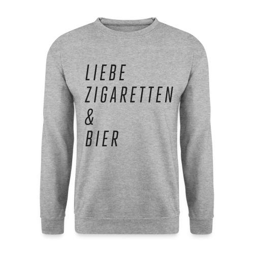 Liebe, Zigaretten & Bier - Unisex Pullover