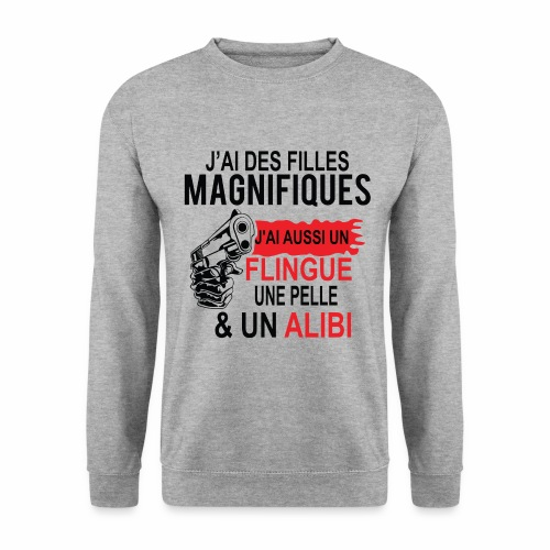 J'AI DEUX FILLES MAGNIFIQUES Best t-shirts 25% - Sweat-shirt Unisex