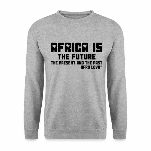 Africa is - Noir - Sweat-shirt Unisex