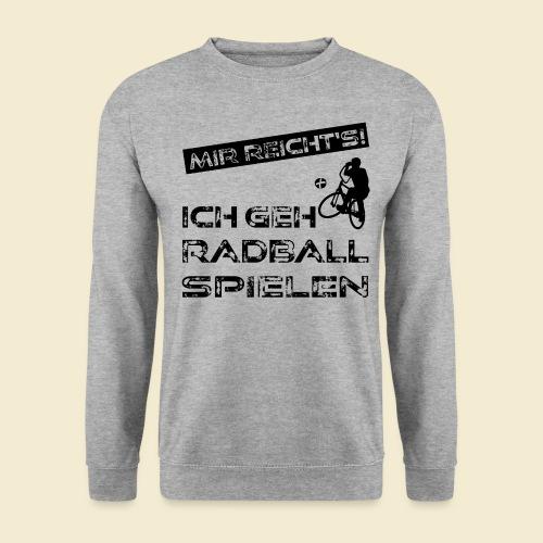 Radball | Mir reicht's! - Unisex Pullover