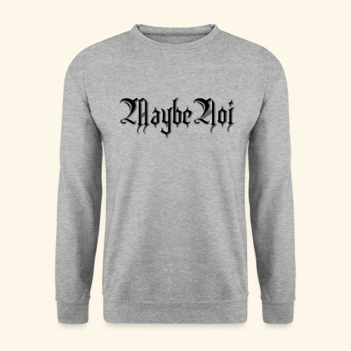 MaybeNoi Design - Unisex Pullover