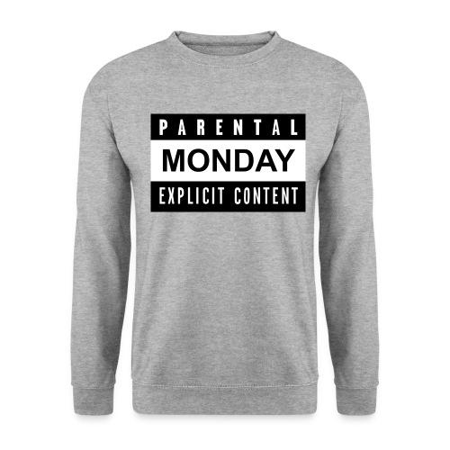 Parental MONDAY Explicit Content 2 jpg - Männer Pullover