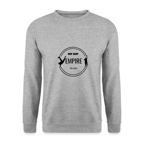 Empire hip-hop - Sweat-shirt Unisex