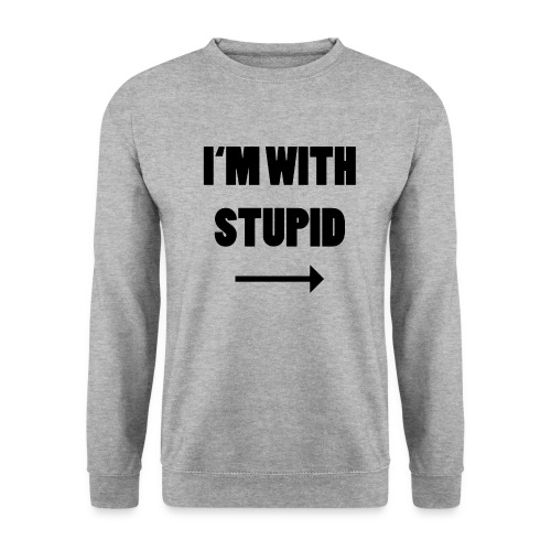I'm with Stupid - Männer Pullover