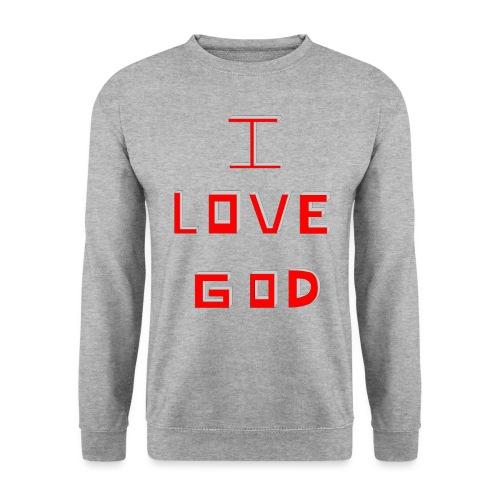 I LOVE GOD - Sudadera unisex