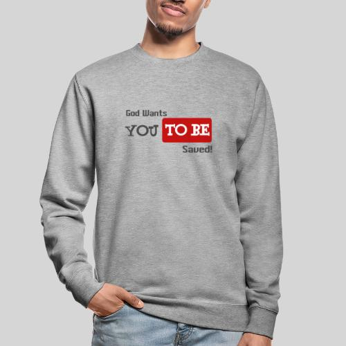 God wants you to be saved Johannes 3,16 - Unisex Pullover