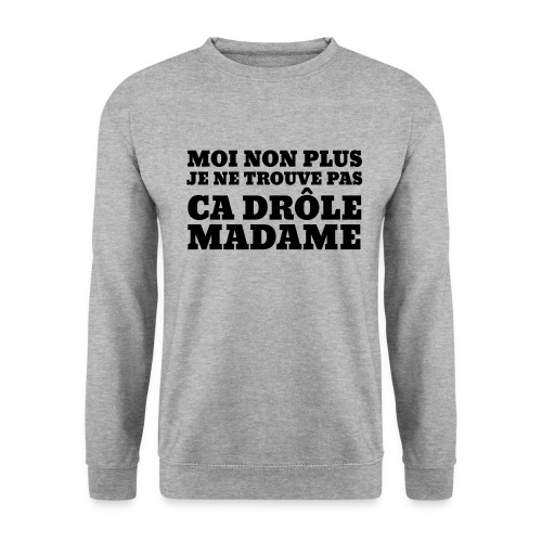 Non Madame - Sweat-shirt Homme