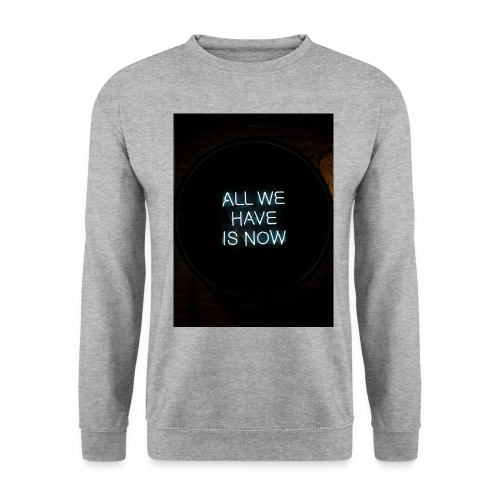 All We Have - Felpa unisex