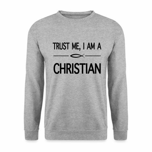 trust me i am a christian - Sweat-shirt Homme