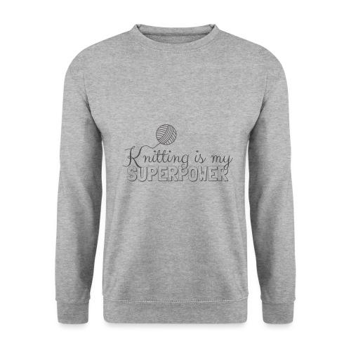 Knitting Is My Superpower - Men's Sweatshirt