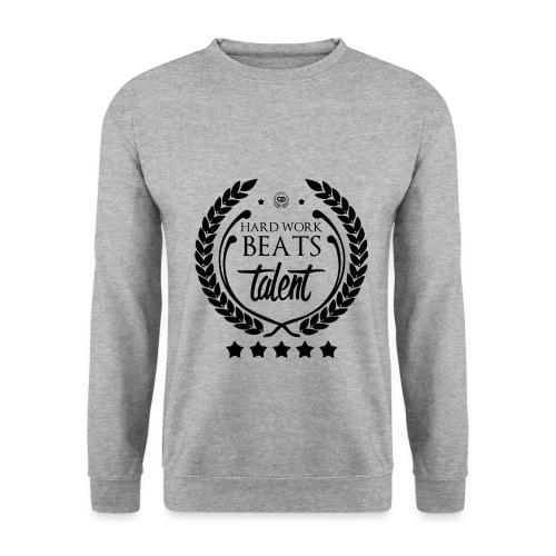 HARD WORK BEATS TALENT - Bluza męska