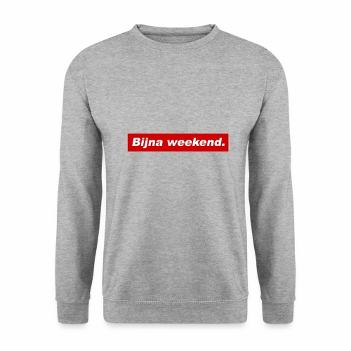 Bijna weekend. - Mannen sweater