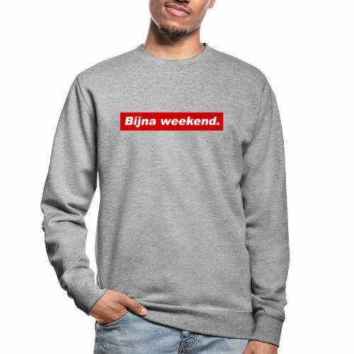 Bijna weekend. - Unisex sweater