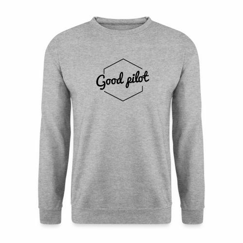 GOOD PILOT (noir) - Sweat-shirt Unisex