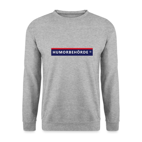 Humorbehörde - Unisex Pullover