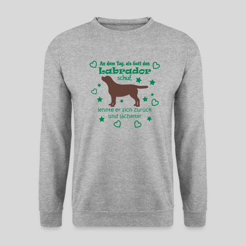 Gott schuf Labrador - Männer Pullover