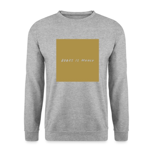 Books is money, kasse - Unisex sweater