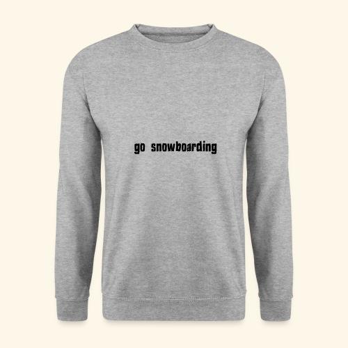 go snowboarding t-shirt geschenk idee - Männer Pullover