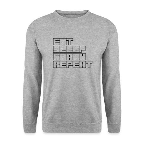 EATSLEEPSPRAYREPEAT - Unisex Sweatshirt
