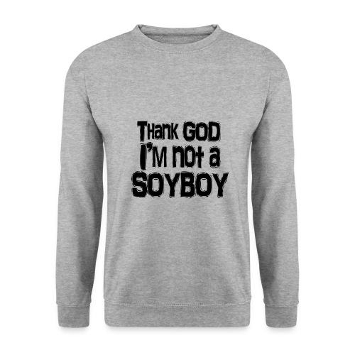Thank God I'm NOT A SOYBOY Black - Men's Sweatshirt