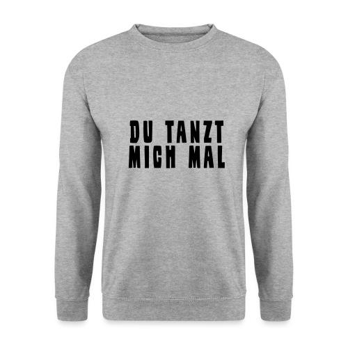 Du Tanzt Mich Mal - Männer Pullover