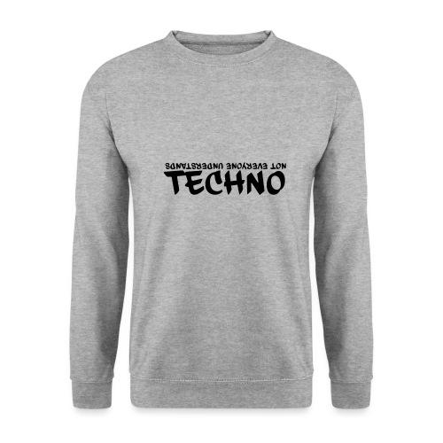 Not everyone understands Techno - Männer Pullover