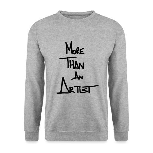 More Than An Artist - Sweat-shirt Homme