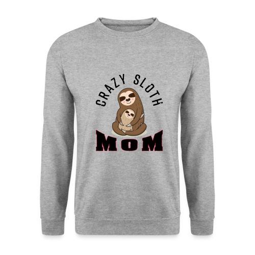 Crazy Sloth Mom - Unisex Pullover