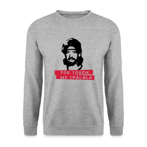 you touch my tralala - Männer Pullover