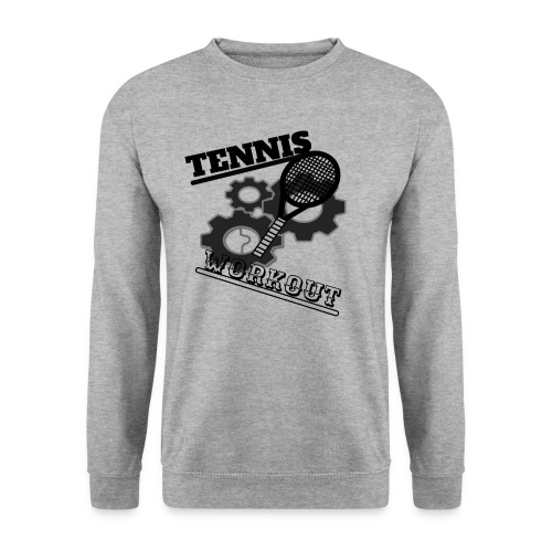 TENNIS WORKOUT - Unisex Sweatshirt