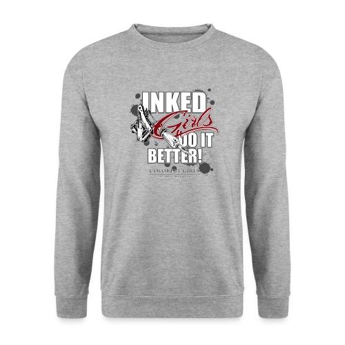 inked girls do it better - Unisex Pullover